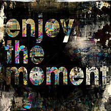 Enjoy The Moment - Glass Coat